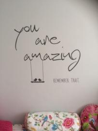 Muursticker You are Amazing