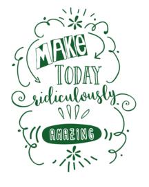 Muursticker Make today ...