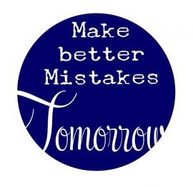 Muursticker  Button Make better Mistakes Tomorrow