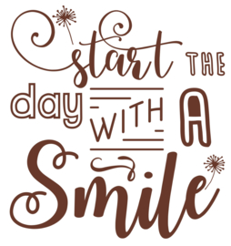 Muursticker Handletteren Start the day ...SMILE