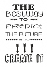 THE BEST WAY TO PREDICT.....