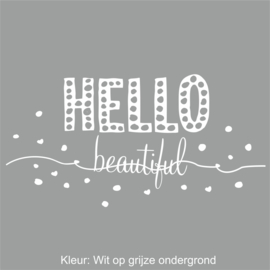 Muursticker Hello Beautiful