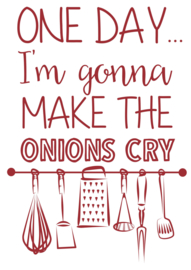 MuurstickerMake the Onions Cry