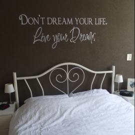 Muursticker live your dreams