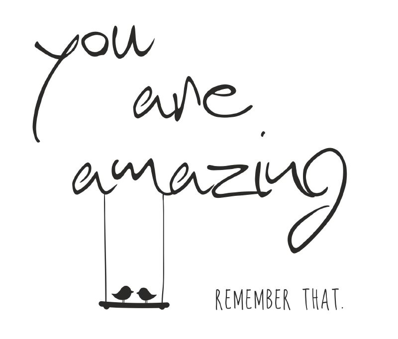 Muursticker You are Amazing...Remember
