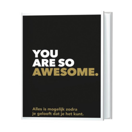 You are so awesome boek
