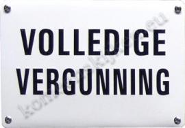 metalen wandbord Volledige vergunning 10-14 cm