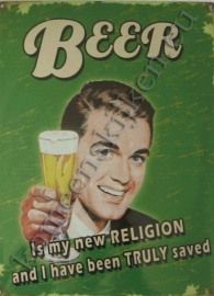 metalen reclameplaat beer it`s a religion 30-40 cm