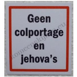 deurpost sticker geen colportage en jehova`s 6 cm