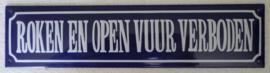 emaille straatnaambord  roken en open vuur verboden 33-8 cm