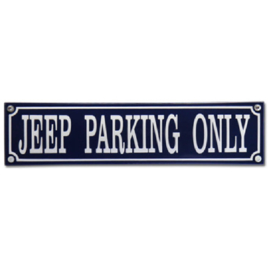 emaille straatnaambord jeep parking only