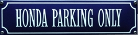 emaille straatnaambord honda parking only
