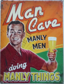 metalen wandbord man cave manly man doing manly things 15x20 cm