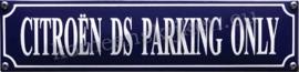 emaille straatnaambord citroen DS parking only