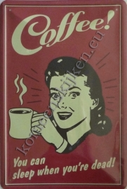 blikken wandbord coffee! you can sleep 30-40 cm