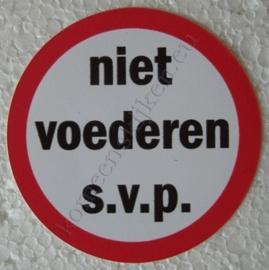 sticker niet voederen s.v.p. 7,5 cm