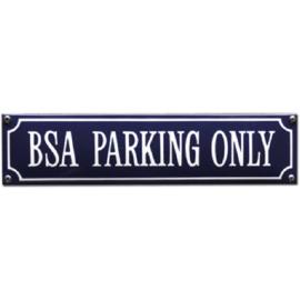 emaille straatnaambord BSA parking only