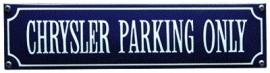 emaille straatnaambord chrysler parking only