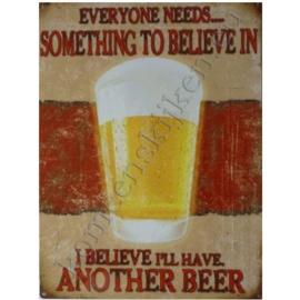 metalen reclamebord i believe i'll have another beer 30-40 cm