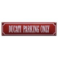 emaille straatnaambord ducati parking only / rood-wit