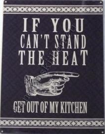 metalen wandbord can`t stand the heat 30-40 cm