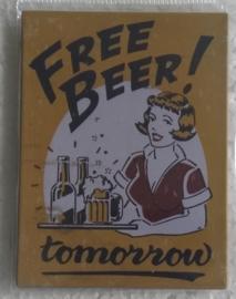 koelkastmagneet Free beer!
