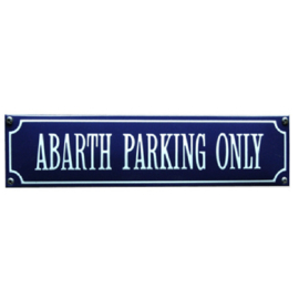 emaille straatnaambord abarth parking only