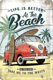 tin Sign VW Bulli, life is better at the beach 20-30 cm