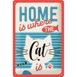 metalen wandplaat home is where the cat is 20x30 cm