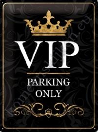 metalen wandplaat VIP parking only 30-40 cm