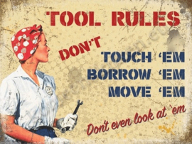 metalen wandbord tool rules don't touch borrow move em 15x20 cm