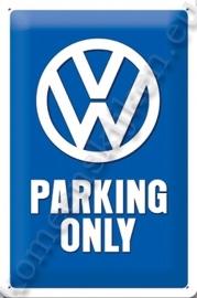 metalen wandplaat VW parking only 20-30 cm