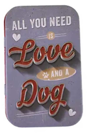 blikken doosje Pet Treat Box all you need Love Dog NA82202
