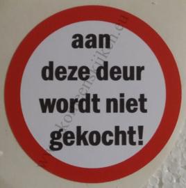 sticker aan deze deur wordt niet gekocht! 7,5 cm