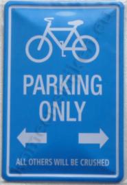 metalen bord fietsen parking only 20-30 cm