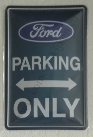 metalen reclamebord Ford parking only 20x30 cm