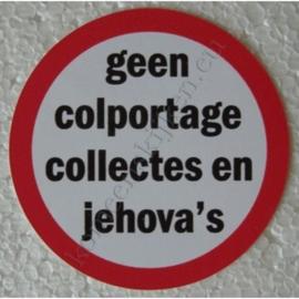 sticker geen colportage, collectes en jehova´s 7,5 cm