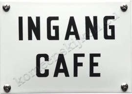 emaille bord Ingang cafe
