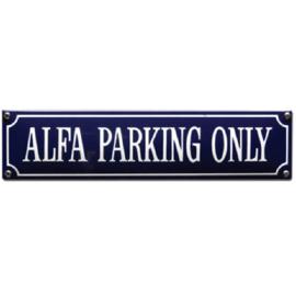 emaille straatnaambord alfa parking only