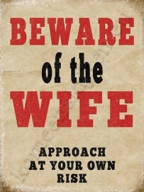 metal wall sign beware of the wife 30-40 cm