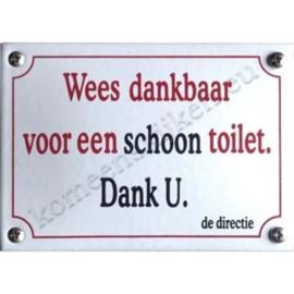 emaille bord Wees dankbaar voor een schoon toilet