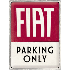 metalen wandplaat Fiat Parking Only 30 x 40