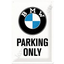 metalen wandbord bmw parking only 30-40 cm