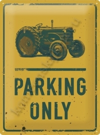 metalen wandbord tractor parking only 30-40 cm