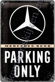 metalen ansichtkaart Mercedes-Benz parking only 10-14 cm