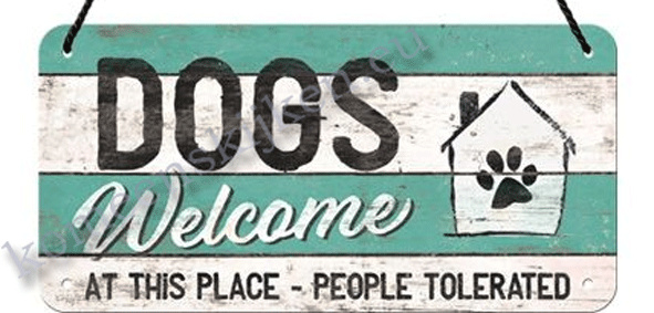 Hanging Sign Dogs Welcome at this place  10x20 cm