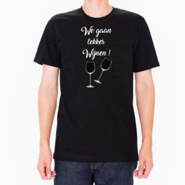 T-shirt - We gaan lekker WIJNEN