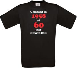 T-shirt - Gemaakt in het jaar - Leeftijd nu