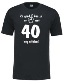 T-shirt Zwart - unisex - Zo goed kun je er met xx jaar