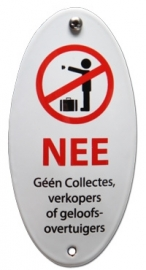 emaille NEE, Geen collectes, verkopers of geloofsovertuigers